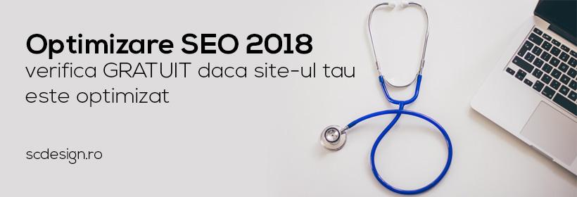 Optimizare SEO 2018 - Verifica GRATUIT daca site-ul tau este optimizat