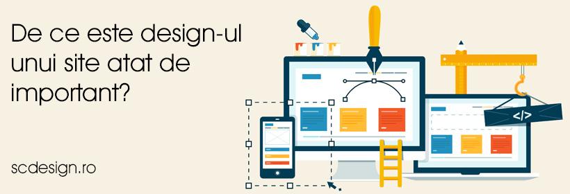 De ce este design-ul unui site atat de important?